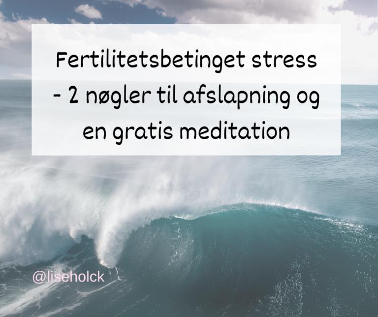 Fertilitetsbehandling og stress